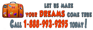 An image with the words Let us make your dreams come true. Call 1-888-992-9295 Today